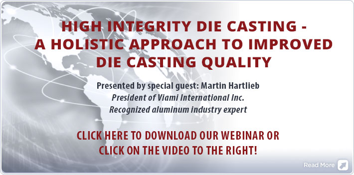 High Integrity Die Casting -  A Holistic Approach to Improved Die Casting Quality