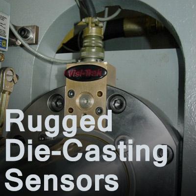 Rugged Die Casting Sensors